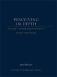 Ebook in inglese Perceiving in Depth, Volume 3: Other Mechanisms of Depth Perception Howard, Ian P.