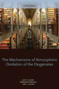 Foto Cover di Mechanisms of Atmospheric Oxidation of the Oxygenates, Ebook inglese di AA.VV edito da Oxford University Press