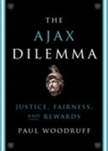 Ebook in inglese Ajax Dilemma: Justice, Fairness, and Rewards Woodruff, Paul