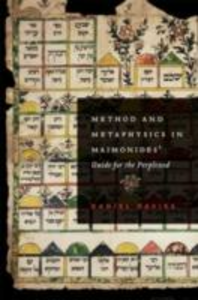 Ebook in inglese Method and Metaphysics in Maimonides' Guide for the Perplexed Davies, Daniel