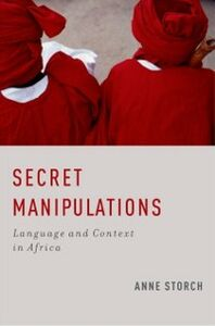Ebook in inglese Secret Manipulations: Language and Context in Africa Storch, Anne