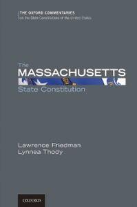 Ebook in inglese Massachusetts State Constitution Friedman, Lawrence M. , Thody, Lynnea