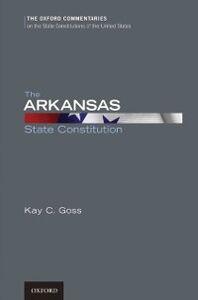 Ebook in inglese Arkansas State Constitution Goss, Kay C.