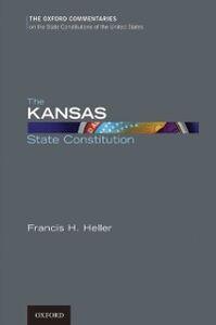 Foto Cover di Kansas State Constitution, Ebook inglese di Francis H. Heller, edito da Oxford University Press