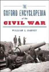 Oxford Encyclopedia of the Civil War