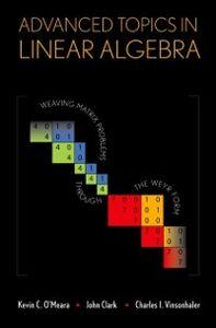 Ebook in inglese Advanced Topics in Linear Algebra Vinsonhaler, Kevin O'Meara , John Clark , Charles