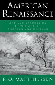 Ebook in inglese American Renaissance: Art and Expression in the Age of Emerson and Whitman Matthiessen, F. O.