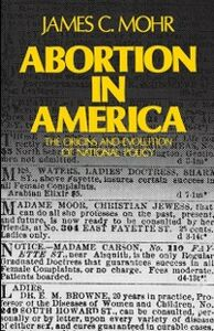 Ebook in inglese Abortion in America: The Origins and Evolution of National Policy Mohr, James C.