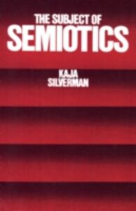 Ebook in inglese Subject of Semiotics Silverman, Kaja