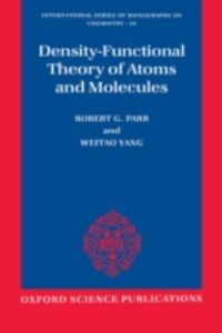 Ebook in inglese Density-Functional Theory of Atoms and Molecules Parr, Robert G. , Yang Weita, ang Weitao