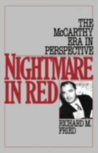 Ebook in inglese Nightmare in Red: The McCarthy Era in Perspective Fried, Richard M.