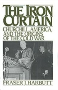 Ebook in inglese Iron Curtain: Churchill, America, and the Origins of the Cold War Harbutt, Fraser J.