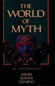 Foto Cover di World of Myth: An Anthology, Ebook inglese di  edito da Oxford University Press