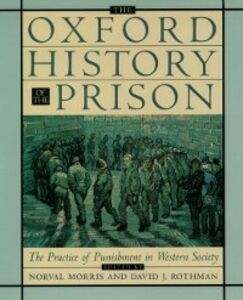 Ebook in inglese Oxford History of the Prison: The Practice of Punishment in Western Society -, -