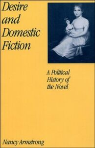 Ebook in inglese Desire and Domestic Fiction: A Political History of the Novel Armstrong, Nancy