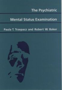 Foto Cover di Psychiatric Mental Status Examination, Ebook inglese di Robert W. Baker,Paula T. Trzepacz, edito da Oxford University Press