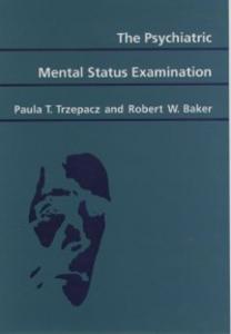 Ebook in inglese Psychiatric Mental Status Examination Baker, Robert W. , Trzepacz, Paula T.
