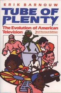 Foto Cover di Tube of Plenty: The Evolution of American Television, Ebook inglese di Erik Barnouw, edito da Oxford University Press