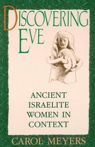Ebook in inglese Discovering Eve: Ancient Israelite Women in Context Meyers, Carol