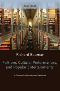 Ebook in inglese Folklore, Cultural Performances, and Popular Entertainments: A Communications-centered Handbook -, -