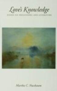 Foto Cover di Love's Knowledge: Essays on Philosophy and Literature, Ebook inglese di Martha C. Nussbaum, edito da Oxford University Press
