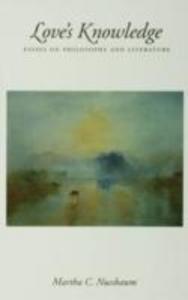 Ebook in inglese Love's Knowledge: Essays on Philosophy and Literature Nussbaum, Martha C.