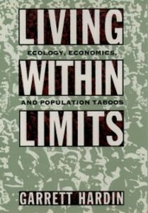 Ebook in inglese Living within Limits: Ecology, Economics, and Population Taboos Hardin, Garrett