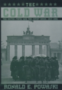 Ebook in inglese Cold War: The United States and the Soviet Union, 1917-1991 Powaski, Ronald E.