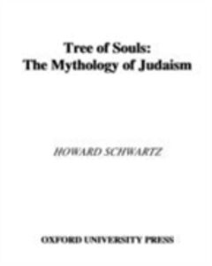 Foto Cover di Tree of Souls: The Mythology of Judaism, Ebook inglese di Howard Schwartz, edito da Oxford University Press