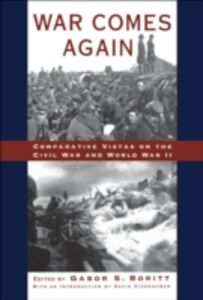 Ebook in inglese War Comes Again: Comparative Vistas on the Civil War and World War II