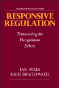 Foto Cover di Responsive Regulation: Transcending the Deregulation Debate, Ebook inglese di Ian Ayres,John Braithwaite, edito da Oxford University Press