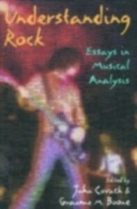 Foto Cover di Understanding Rock: Essays in Musical Analysis, Ebook inglese di  edito da Oxford University Press