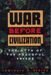 KEELEY:WAR BEFORE CIVILIZATION P