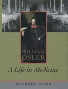 Ebook in inglese William Osler: A Life in Medicine Bliss, Michael
