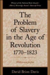 Foto Cover di Problem of Slavery in the Age of Revolution, 1770-1823, Ebook inglese di David Brion Davis, edito da Oxford University Press