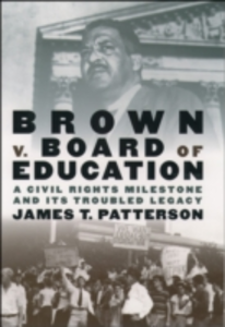 Ebook in inglese Brown v. Board of Education: A Civil Rights Milestone and Its Troubled Legacy Patterson, James T.