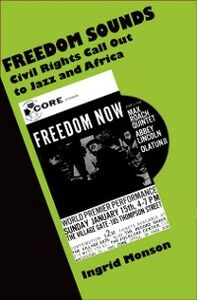 Foto Cover di Freedom Sounds: Civil Rights Call out to Jazz and Africa, Ebook inglese di Ingrid Monson, edito da Oxford University Press