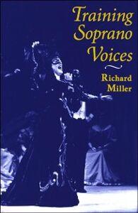 Foto Cover di Training Soprano Voices, Ebook inglese di Richard Miller, edito da Oxford University Press