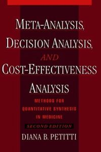 Ebook in inglese Meta-Analysis, Decision Analysis, and Cost-Effectiveness Analysis: Methods for Quantitative Synthesis in Medicine Petitti, Diana B.