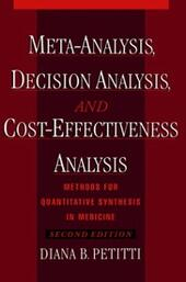 Meta-Analysis, Decision Analysis, and Cost-Effectiveness Analysis: Methods for Quantitative Synthesis in Medicine