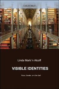 Ebook in inglese Visible Identities: Race, Gender, and the Self Alcoff, Linda Martin