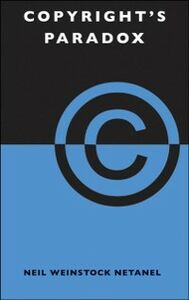 Ebook in inglese Copyright's Paradox Netanel, Neil Weinstock