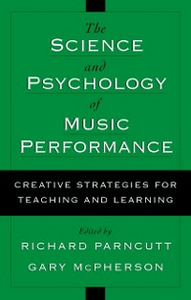 Ebook in inglese Science and Psychology of Music Performance: Creative Strategies for Teaching and Learning -, -