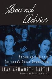 Sound Advice: Becoming A Better Children's Choir Conductor