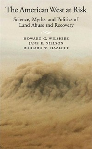 Ebook in inglese American West at Risk: Science, Myths, and Politics of Land Abuse and Recovery Hazlett, Richard W. , Nielson, Jane E. , Wilshire, Howard G.