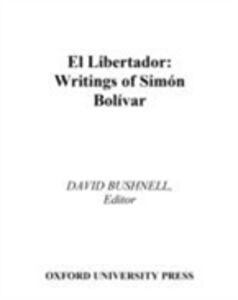 Ebook in inglese El Libertador: Writings of Simon Bolivar Bolivar, Simon