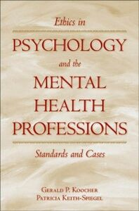 Ebook in inglese Ethics in Psychology and the Mental Health Professions: Standards and Cases Keith-Spiegel, Patricia , Koocher, Gerald P.
