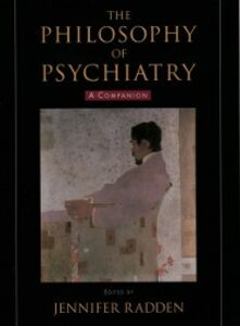 Foto Cover di Philosophy of Psychiatry: A Companion, Ebook inglese di  edito da Oxford University Press