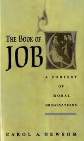 Book of Job: A Contest of Moral Imaginations