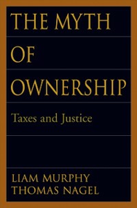 Ebook in inglese Myth of Ownership: Taxes and Justice Murphy, Liam , Nagel, Thomas